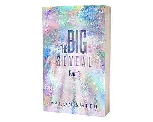 The Big reveal Part 1